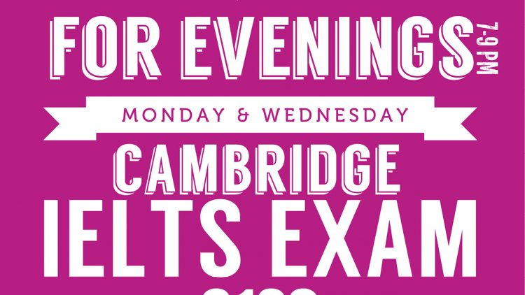 IELTS Exam Preparation Evening Class Now Enrolling